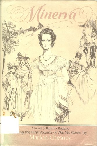 Minerva 1st Volume of the Six Sisters: Chesney, Marion