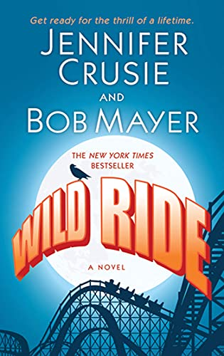 Wild Ride: Crusie, Jennifer, Mayer,