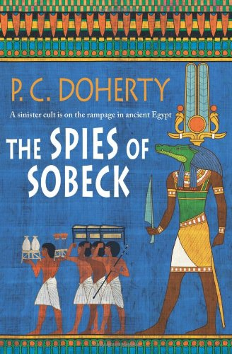 Ancient Egypt Mysteries: The Spies of Sobeck 7