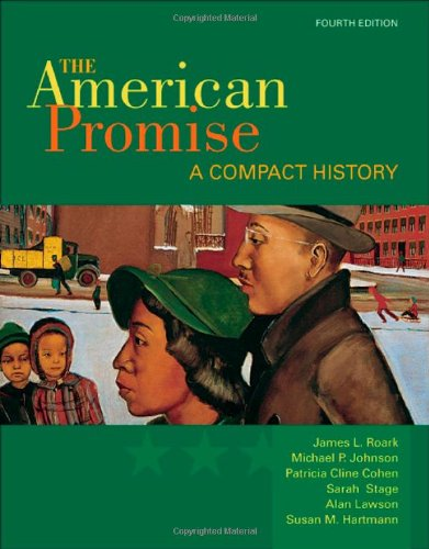 9780312534066: The American Promise: A Compact History, Combined Version (Volumes I & II)