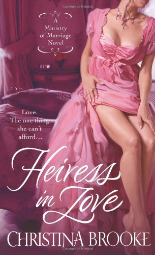 9780312534127: Heiress in Love (A Ministry of Marriage)