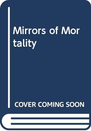9780312534417: Mirrors of Mortality (The Social history of human experience)