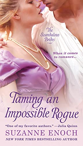 Taming an Impossible Rogue (Scandalous Brides Series) (9780312534523) by Suzanne Enoch
