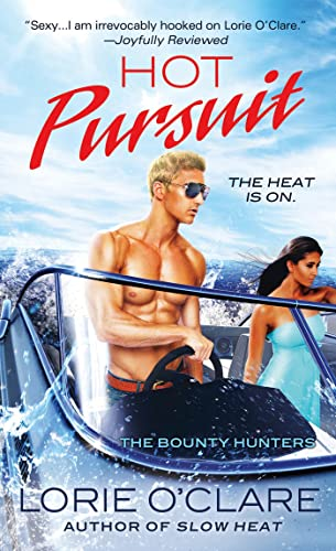 9780312534585: Hot Pursuit: The Bounty Hunters (Bounty Hunters Series)