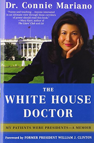 9780312534837: The White House Doctor: My Patients Were Presidents - A Memoir