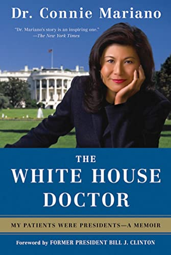 9780312534844: The White House Doctor: My Patients Were Presidents: A Memoir