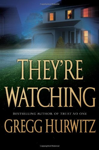THEY'RE WATCHING (SIGNED): Hurwitz, Gregg