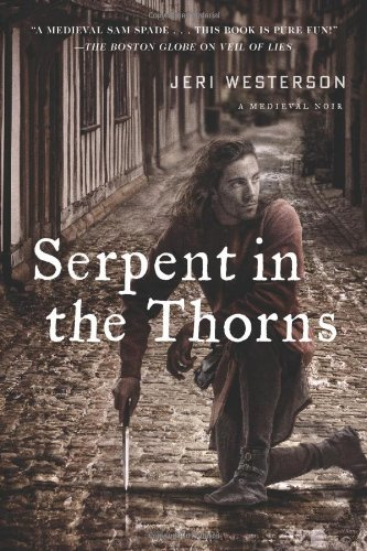 Serpent in the Thorns: A Crispin Guest Medieval Noir