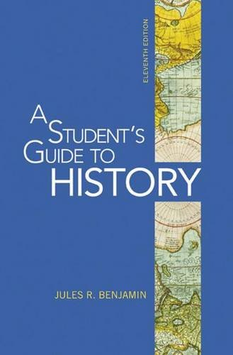 9780312535025: A Student's Guide to History