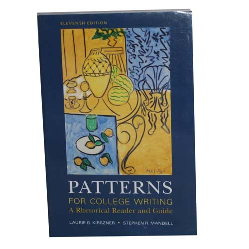 9780312535513: Patterns for College Writing: A Rhetorical Reader and Guide