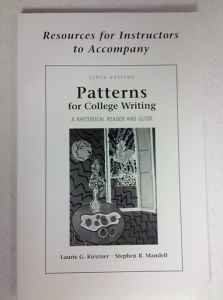 Resources for Instructors to Accompany Patterns for: Laurie G. Kirszner