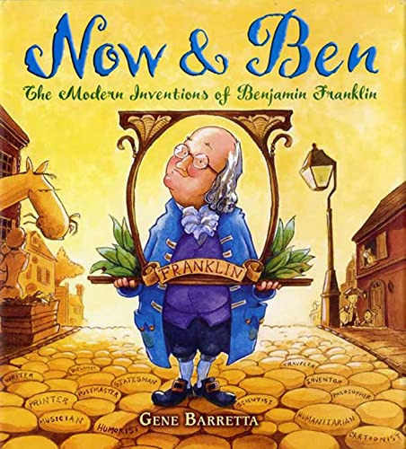 Now & Ben: The Modern Inventions of Benjamin Franklin: Barretta, Gene