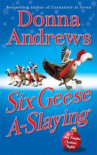9780312536114: Six Geese A-Slaying: A Meg Langslow Christmas Mystery (Meg Langslow Mysteries)