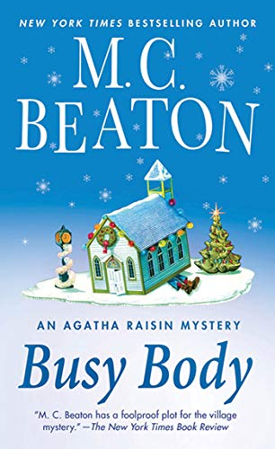 9780312536503: Busy Body: An Agatha Raisin Mystery (Agatha Raisin Mysteries)