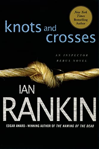 9780312536923: Knots and Crosses: An Inspector Rebus Novel (Inspector Rebus Novels)