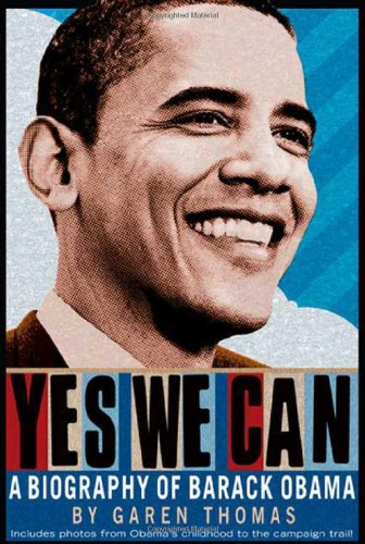 9780312537098: Yes We Can: A Biography of Barack Obama