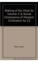 9780312537234: Making of the West 3e Volume C & Social Dimensions of Western Civilization 5e V2