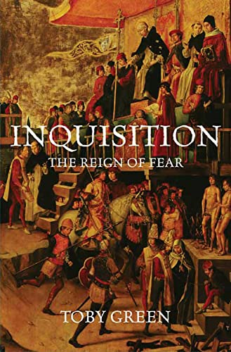 9780312537241: Inquisition: The Reign of Fear