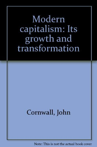 9780312537845: Modern capitalism: Its growth and transformation