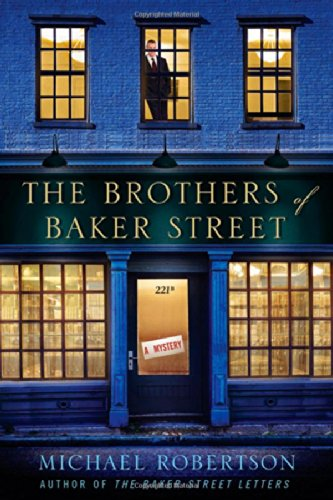 9780312538132: The Brothers of Baker Street: A Mystery (Baker Street Letters)