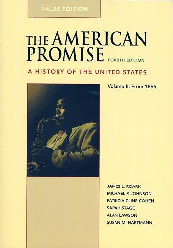 9780312538460: American Promise 4e V2 Value Edition & Reading the American Past 4e V2