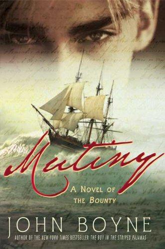 9780312538569: Mutiny: A Novel of the Bounty