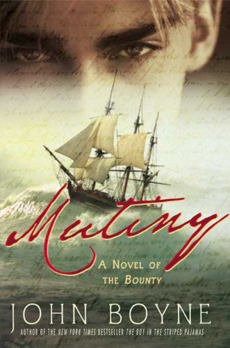 9780312538569: Mutiny: A Novel of the Bounty