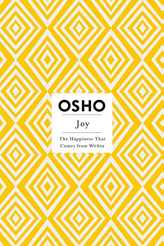 9780312538576: Joy: The Happiness That Comes from Within (Osho Insights for a New Way of Living)