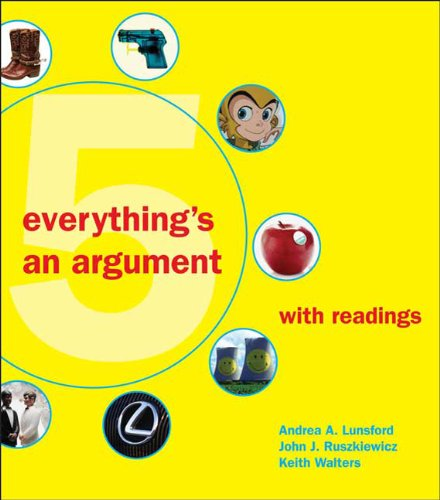 9780312538613: Everything's an Argument with Readings