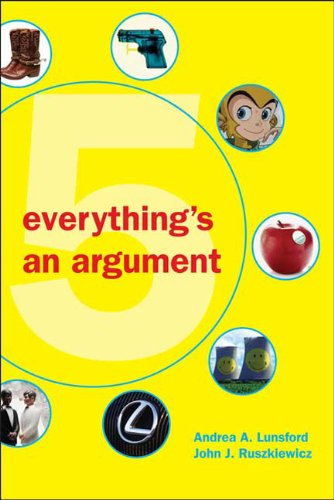 9780312538620: Everything's an Argument