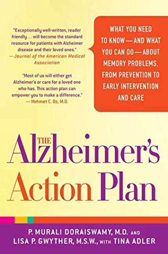 The Alzheimer's Action Plan: What You Need: P. Murali Doraiswamy