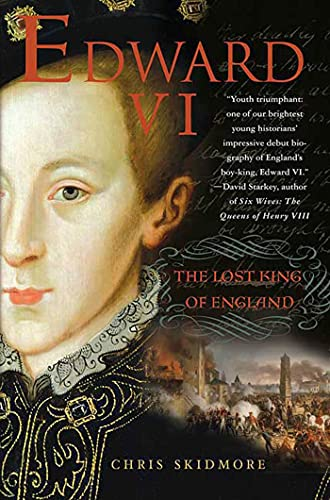 9780312538934: Edward VI: The Lost King of England