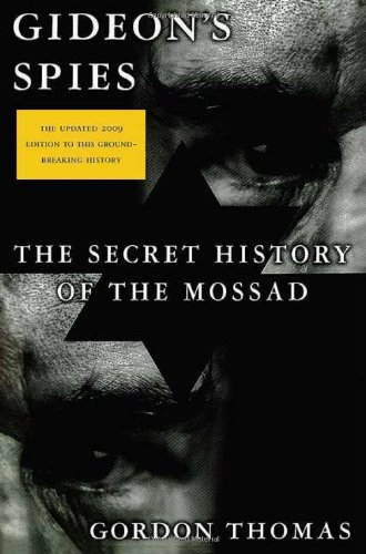 9780312539016: Gideon's Spies: The Secret History of the Mossad