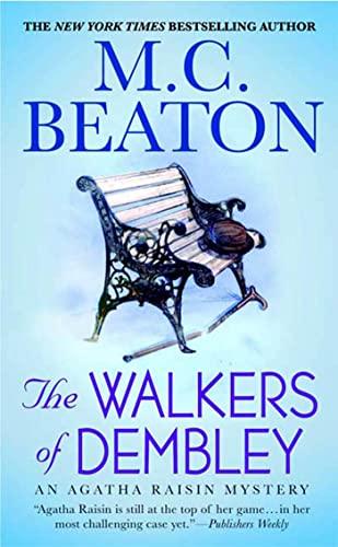 9780312539139: The Walkers of Dembley: An Agatha Raisin Mystery (Agatha Raisin Mysteries)