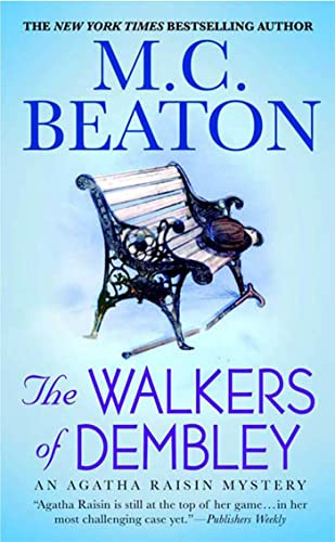 9780312539139: The Walkers of Dembley (Agatha Raisin Mysteries)
