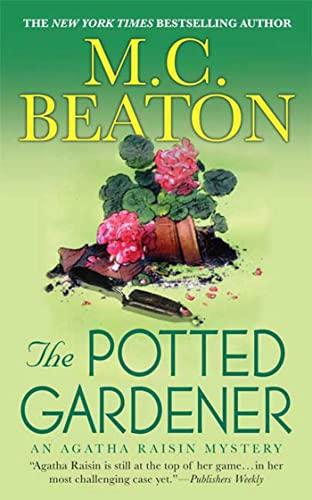 9780312539146: The Potted Gardener: An Agatha Raisin Mystery (Agatha Raisin Mysteries)