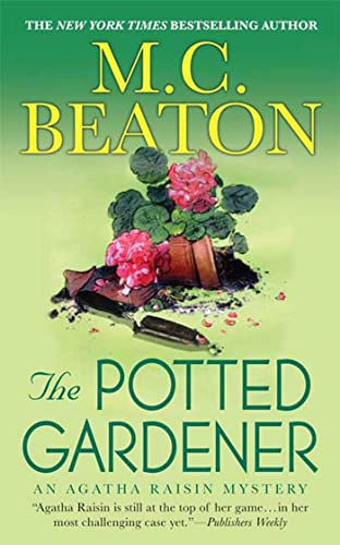 9780312539146: The Potted Gardener: An Agatha Raisin Mystery (Agatha Raisin Mysteries)