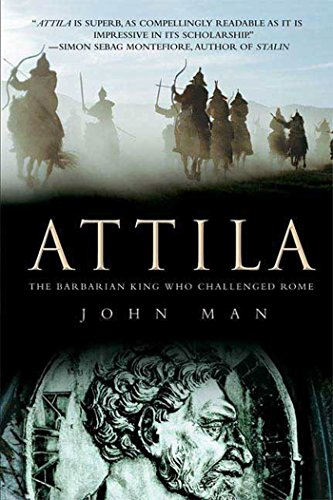 9780312539399: Attila: The Barbarian King Who Challenged Rome