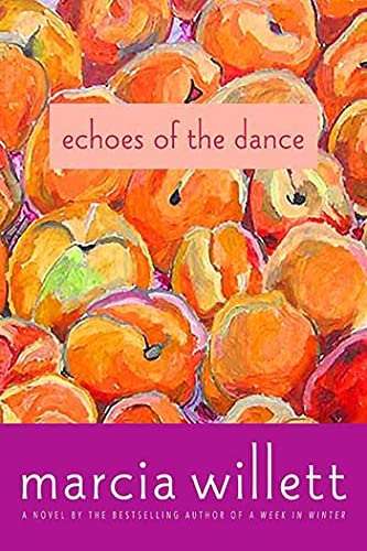9780312539634: Echoes of the Dance: A Novel