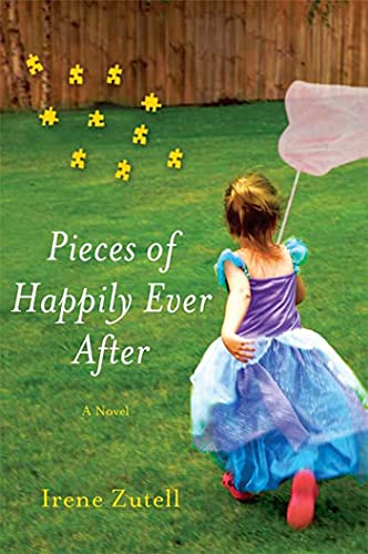 9780312540098: Pieces of Happily Ever After: A Novel