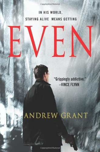 Even (A David Trevellyan Thriller): Grant, Andrew