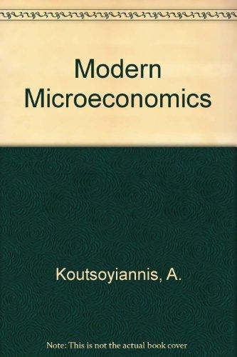 9780312541033: Modern Microeconomics