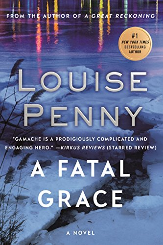 9780312541163: A Fatal Grace: A Chief Inspector Gamache Novel