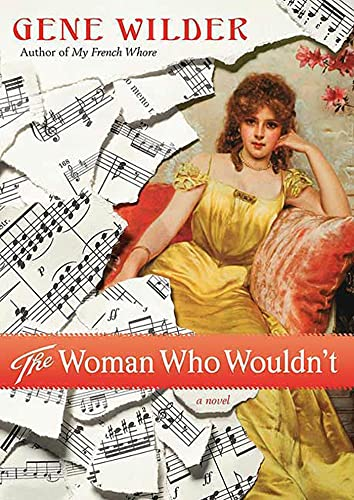 9780312541491: The Woman Who Wouldn't: A Novel