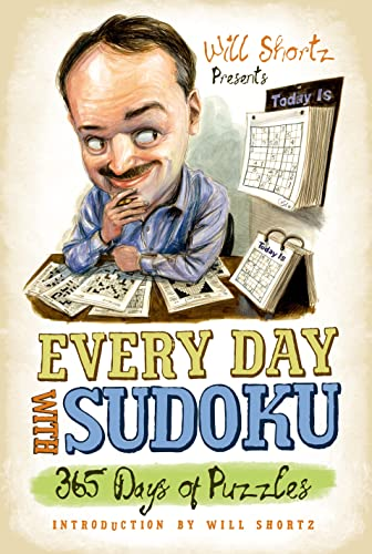 9780312541583: Will Shortz Presents Every Day with Sudoku: 365 Days of Puzzles