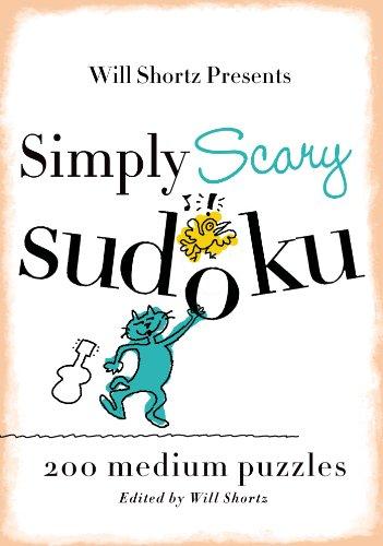 9780312541620: Will Shortz Presents Simply Scary Sudoku