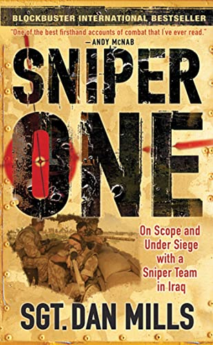 9780312542429: Sniper One: On Scope and Under Siege with a Sniper Team in Iraq