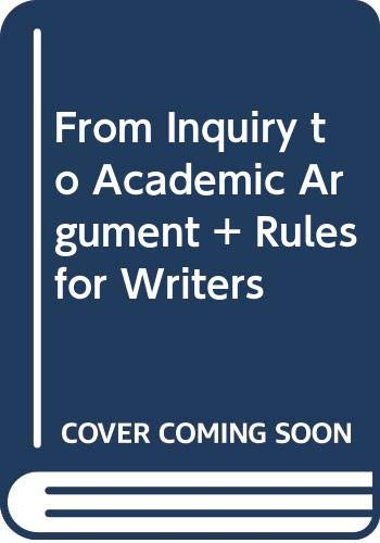 9780312543259: From Inquiry to Academic Argument Brief & Rules for Writers 6e with Tabs