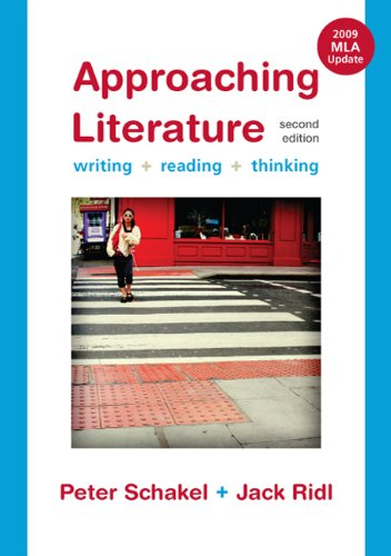 9780312543976: Approaching Literature with 2009 MLA Update: Writing, Reading, and Thinking