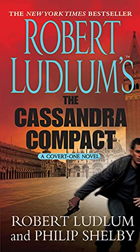 9780312544119: The Cassandra Compact (Covert-One)